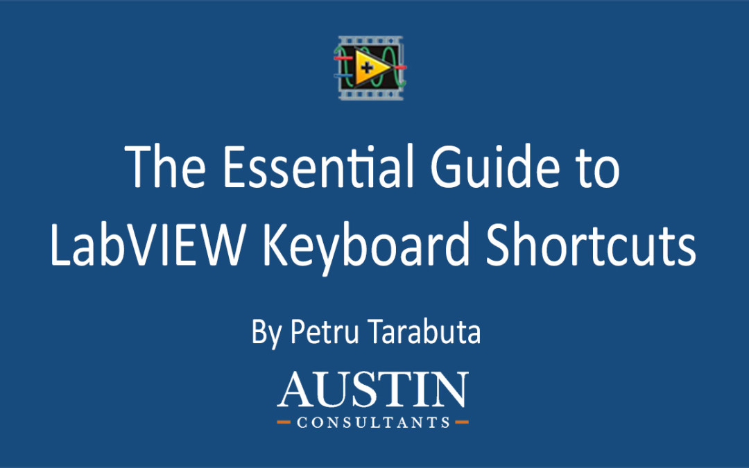 Essential LabVIEW Keyboard Shortcuts