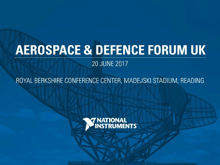 Come say 'Hello' at the UK Aerospace and Defence Forum 2017