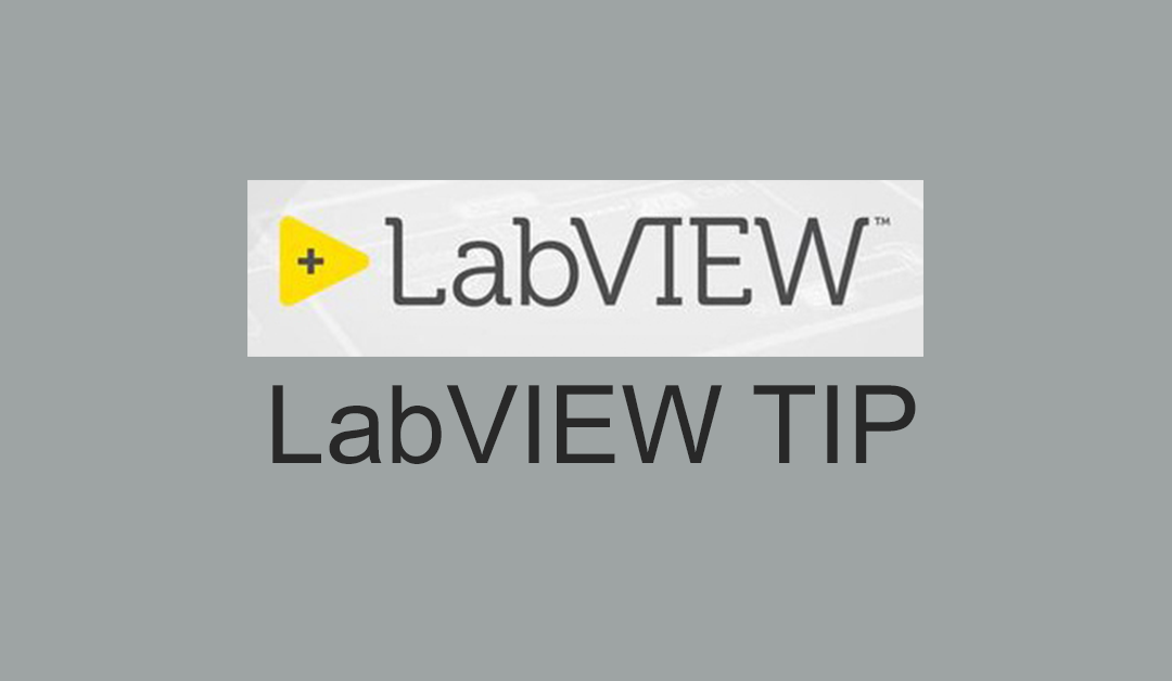 LabVIEW Tip: CTRL-F…CTRL-G. Cycle through your searches