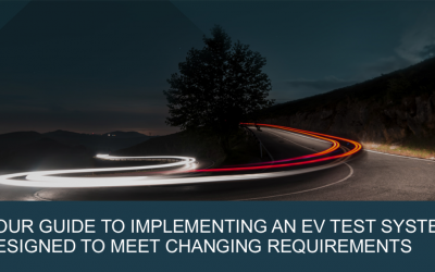 4 Steps to Finding The Right EV Test System to Meet Your Current and Future Test Demands
